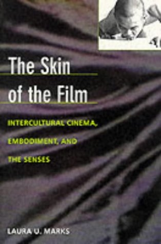 Buy The Skin of the Film: Intercultural Cinema, Embodiment, and the Senses