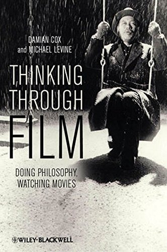 Buy Thinking Through Film: Doing Philosophy, Watching Movies