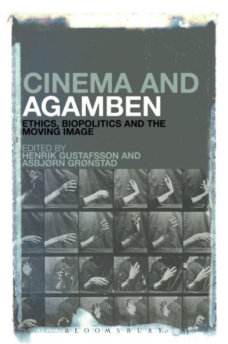 Buy Cinema and Agamben: Ethics, Biopolitics and the Moving Image