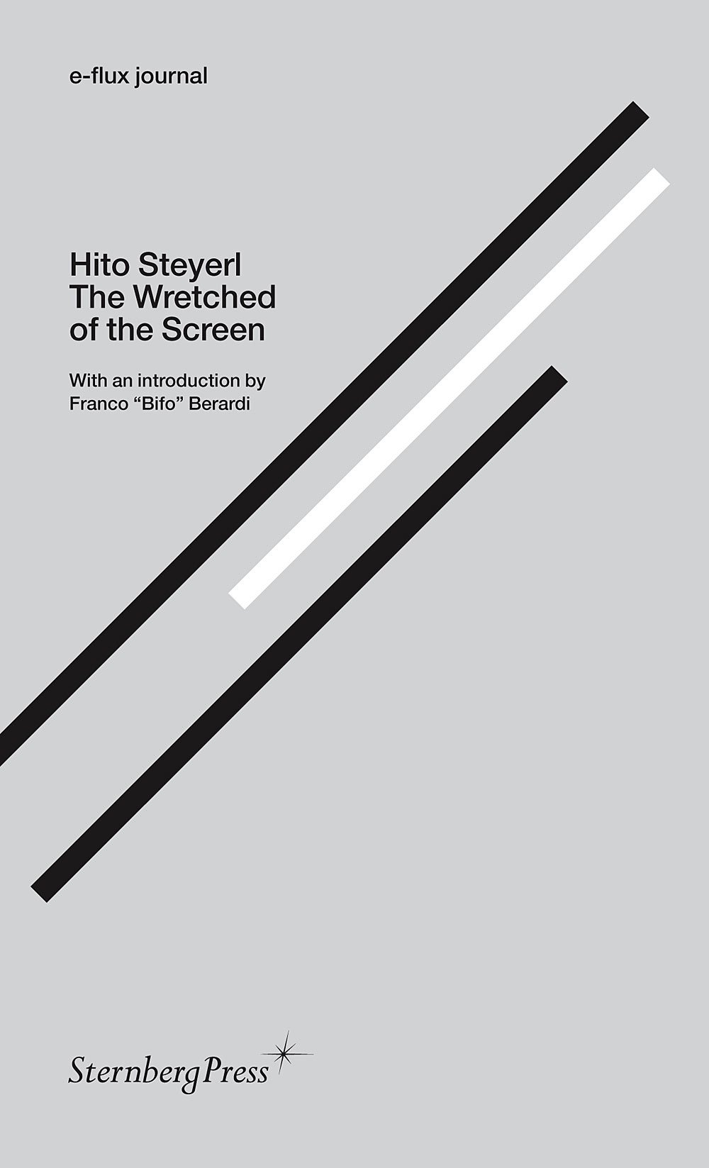 Buy Hito Steyerl - the Wretched of the Screen