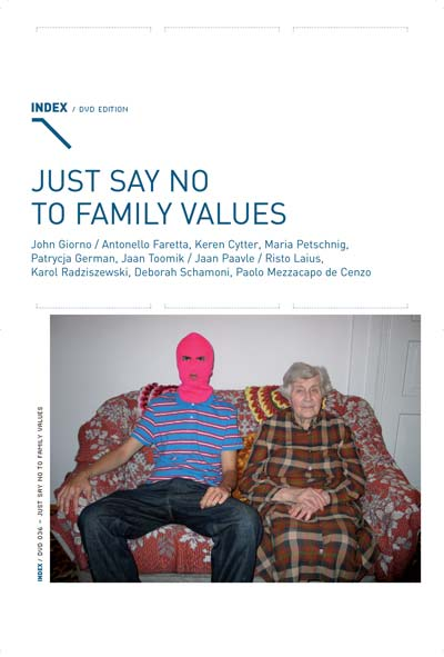 Buy Just Say no to Family Values