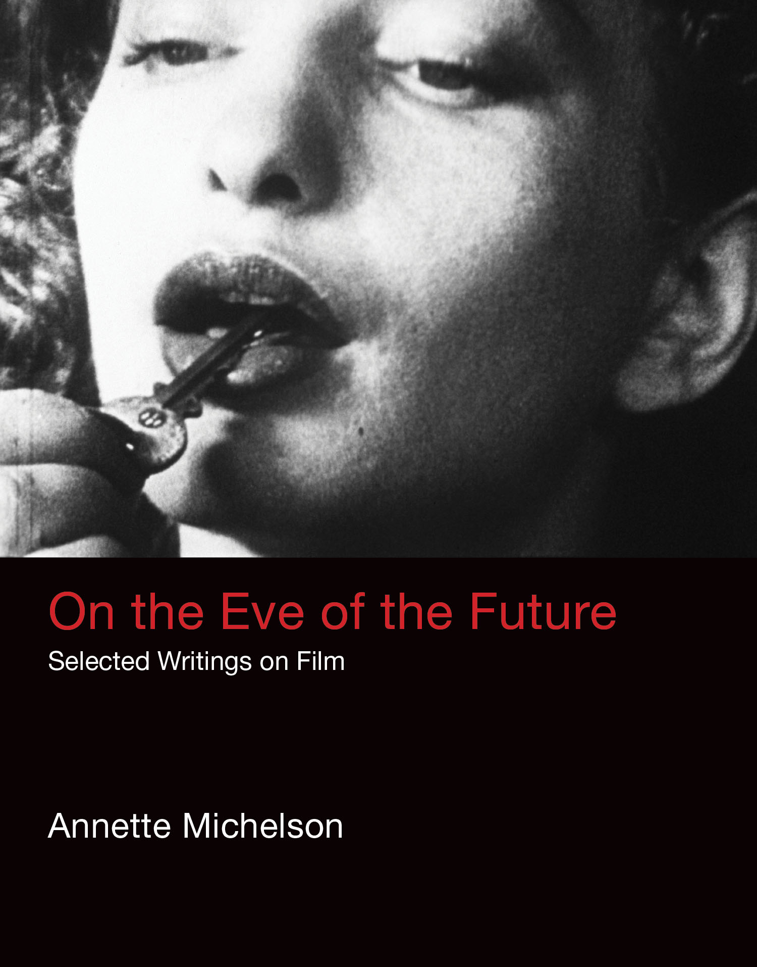 Buy On the Eve of the Future: Selected Writings on Film