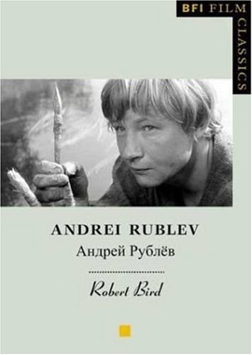 Buy Andrei Rublev (BFI Film Classic)