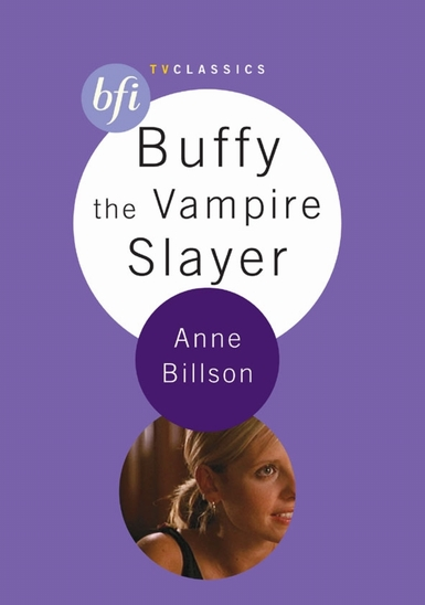 Buy Buffy the Vampire Slayer: BFI TV Classics