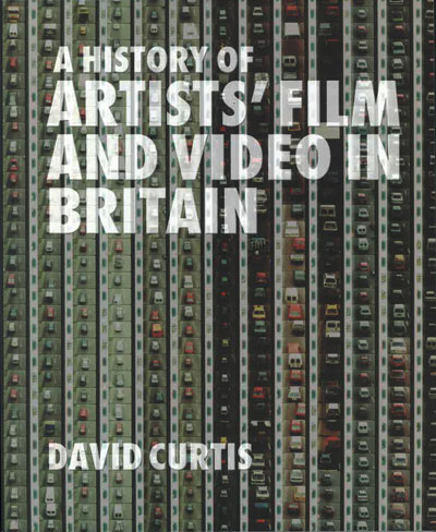 Buy A History of Artists' Film and Video in Britain