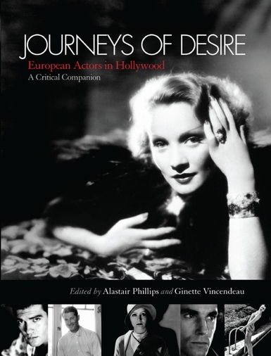 Buy Journeys of Desire: European Actors in Hollywood