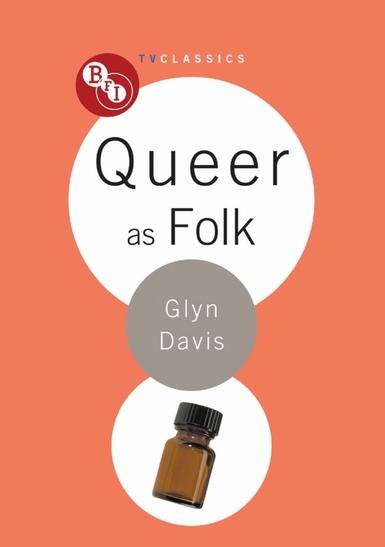 Buy Queer as Folk: BFI TV Classics