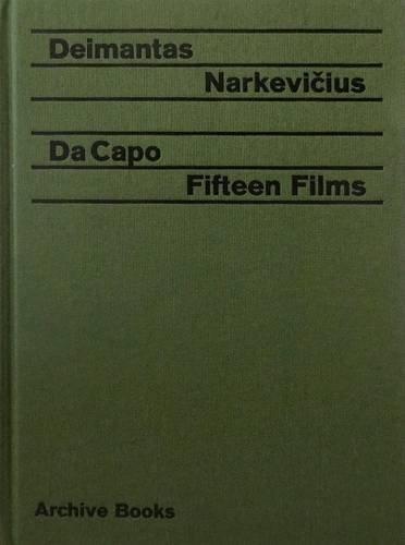 Buy Deimantas Narkevičius: Da Capo. Fifteen Films