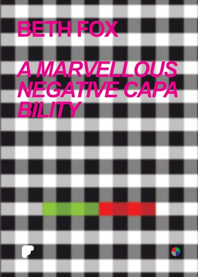 Buy A Marvellous Negative Capability