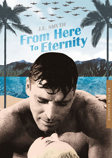 Buy From Here to Eternity: BFI Classic