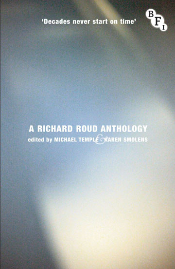 Buy Decades Never Start on Time: A Richard Roud Anthology